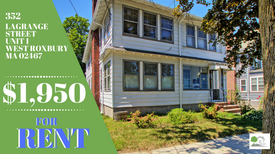 Rental! 352 LaGrange Street – Unit 1– West Roxbury, MA 02132